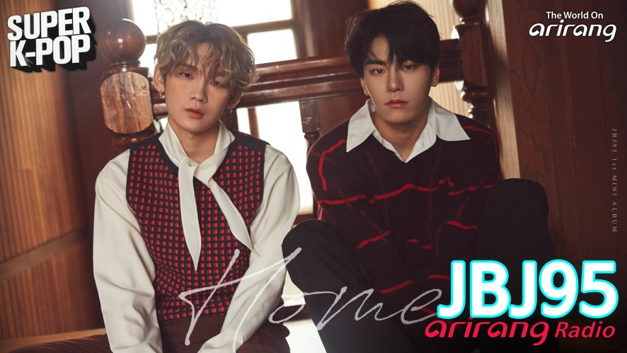 Arirang Radio (Super K-Pop / JBJ95)