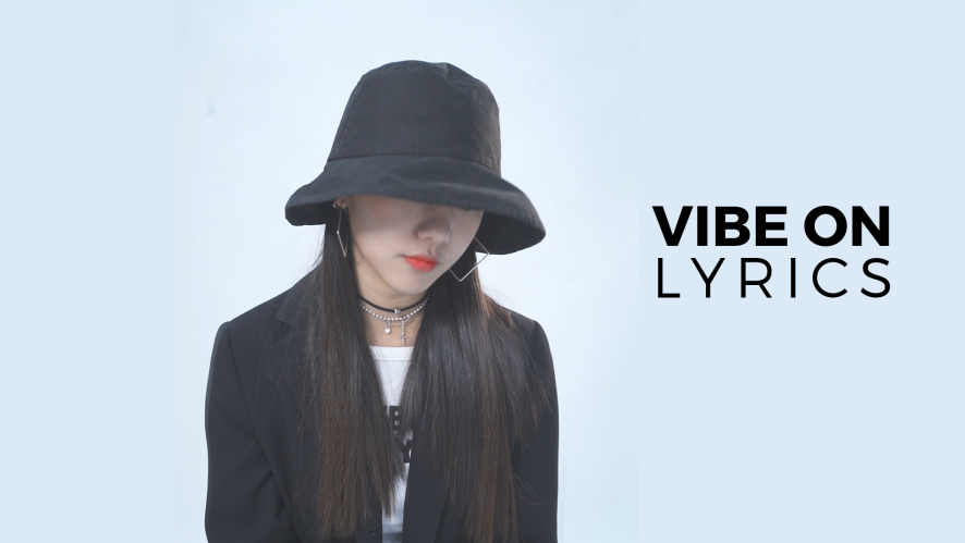 이세흔 - VIBE ON (Lyric video)