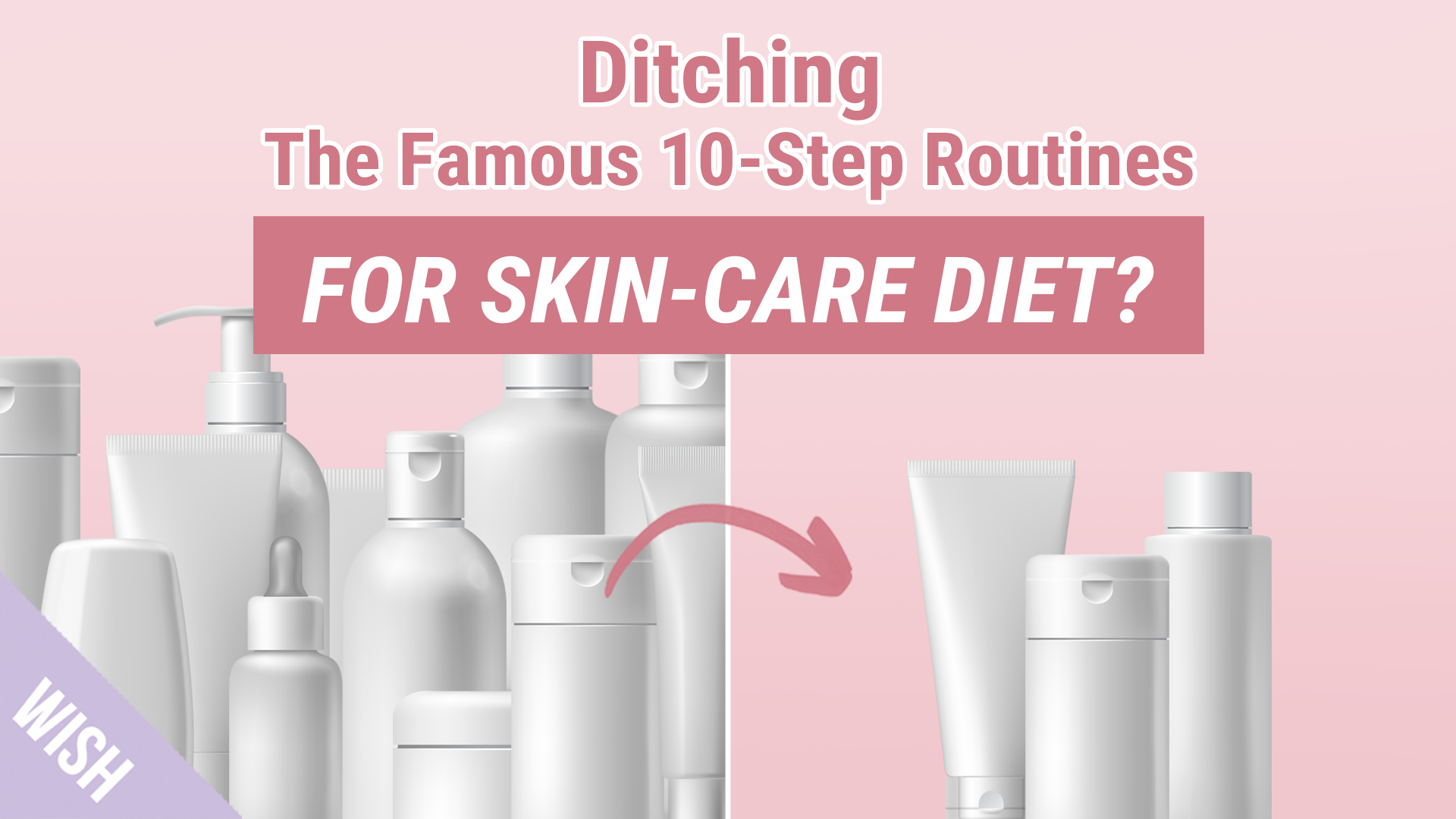 How To Cut Down Skincare Routine Properly | Skincare Diet Could Be The Answer To Your Skin Problems