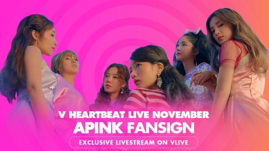 APink's Fansign - V HEARTBEAT LIVE NOVEMBER