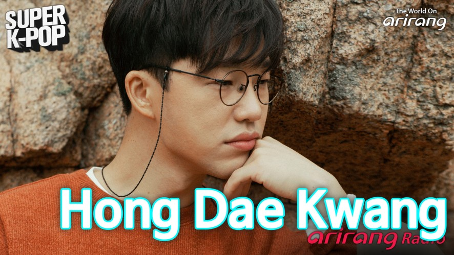 Arirang Radio (Super K-Pop / HONG DAE KWANG)