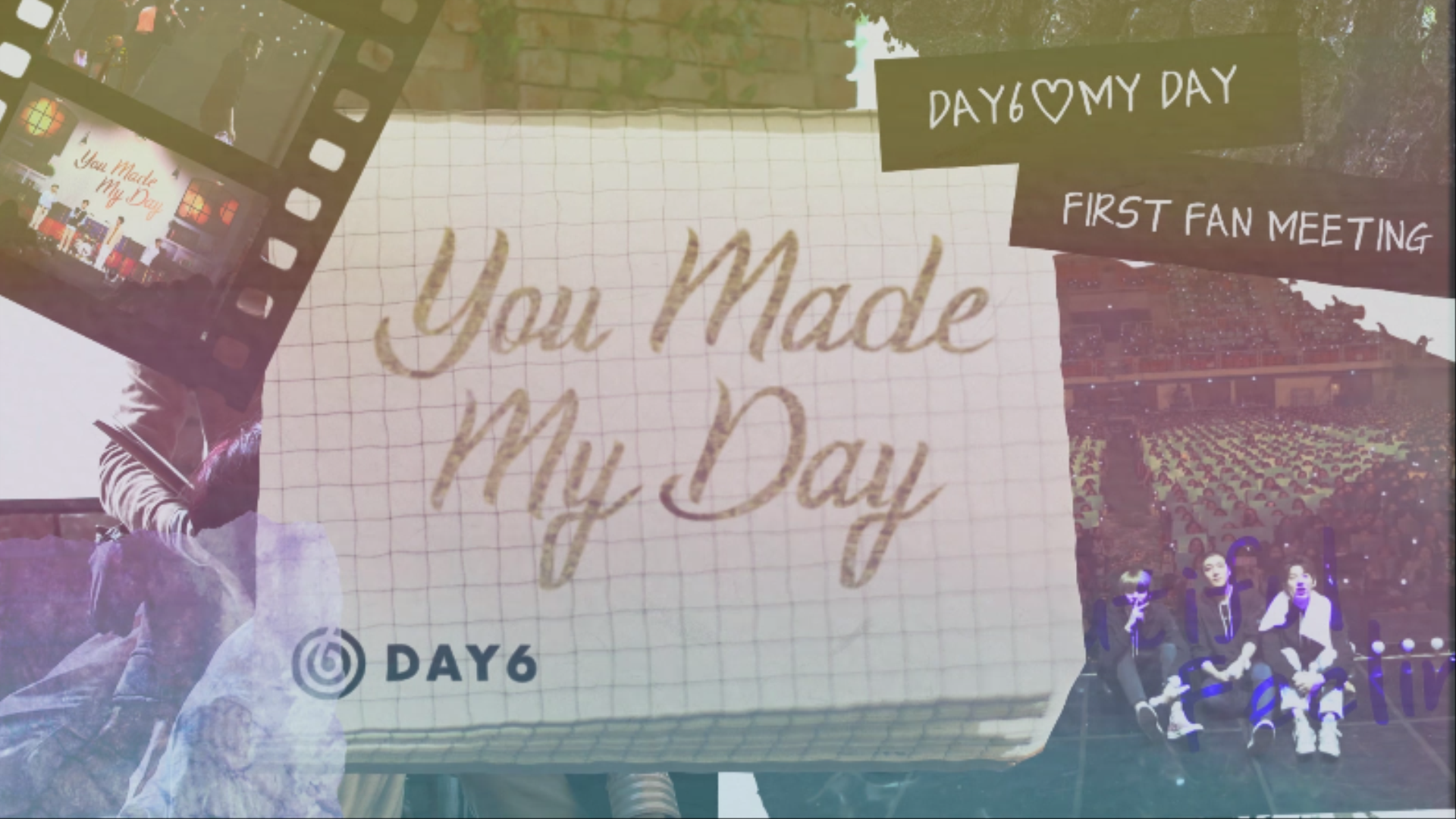"DAY6(데이식스) FIRST FAN MEETING ""You Made My Day"" Making Film # 2"