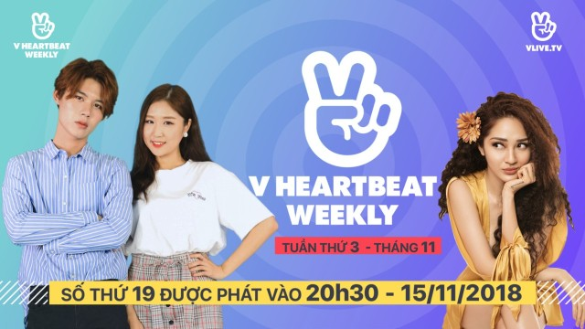 V HEARTBEAT WEEKLY - Tập 19 - Khách mời Bảo Anh