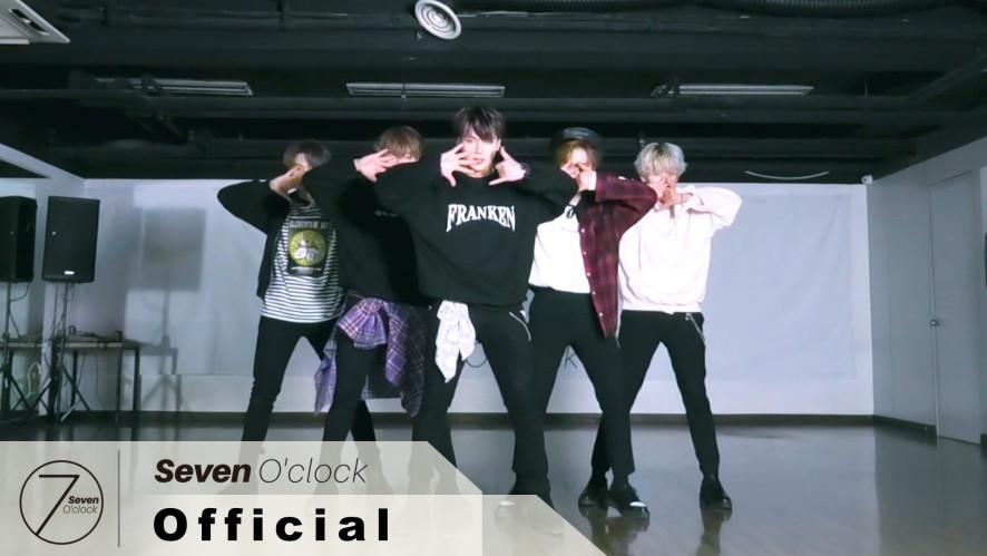 [세븐어클락(Seven O'Clock)] 'Searchlight' Choreography Practice Video