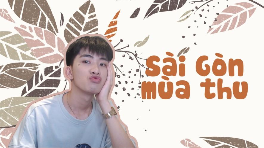 MIN MIN | Sài Gòn mùa thu