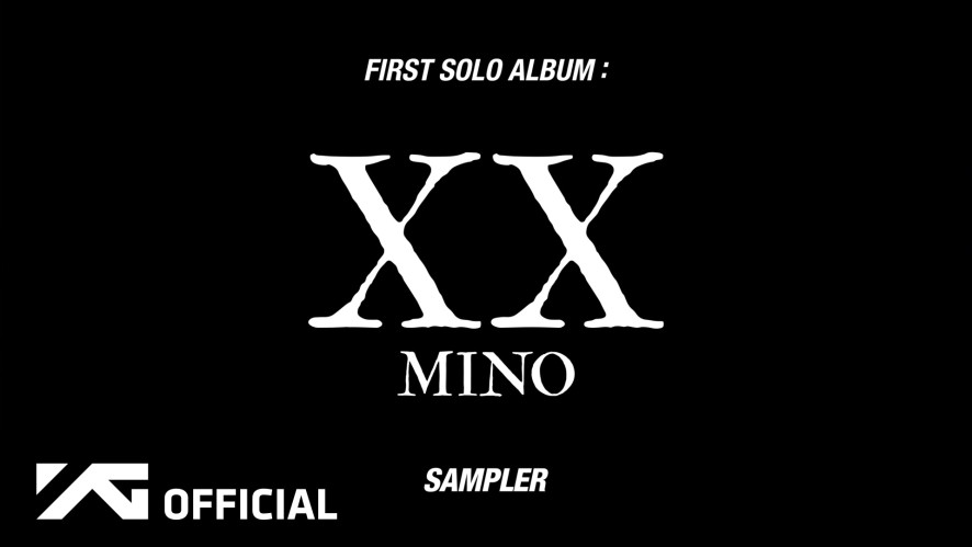 MINO(송민호) - 'FIRST SOLO ALBUM : XX' SAMPLER