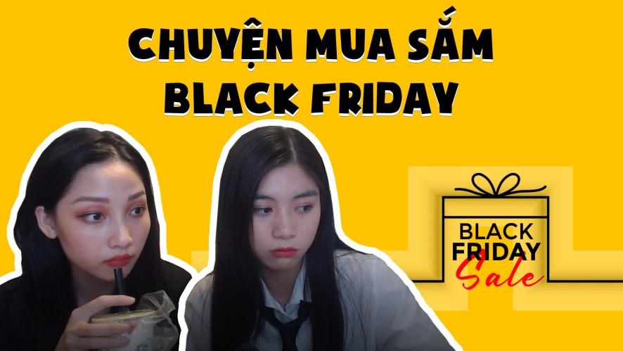 NAM PHƯƠNG - TRANG MING | Chuyện mua sắm Black Friday