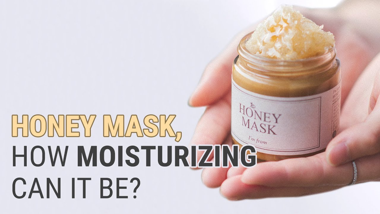 Key Product for Moisturizing Skin Throughout the Day | I'm From Honey Mask