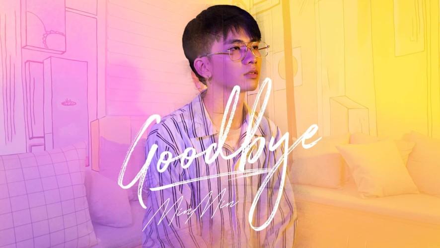 """""""GOODBYE - 2NE1"""" COVER BY MIN MIN"""