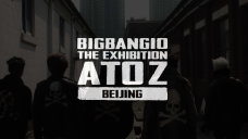 BIGBANG – 'THE A TO Z IN BEIJING' TEASER VIDEO #1