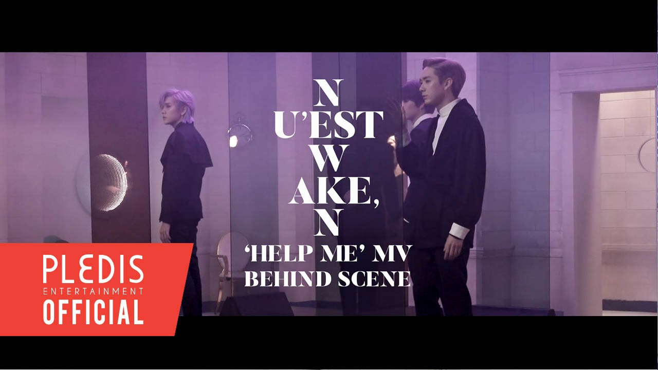 NU'EST W(뉴이스트 W) 'HELP ME' M/V BEHIND THE SCENE