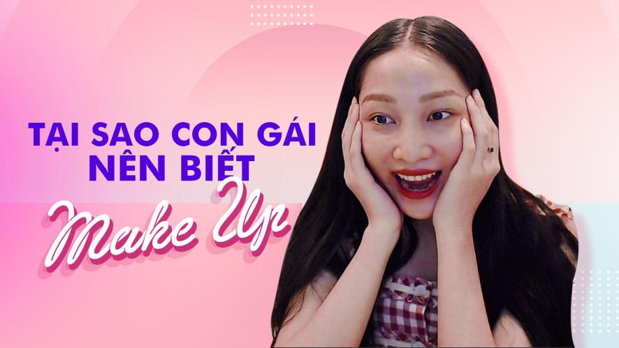 [GIVE AWAY] TRANG MING | Tại sao con gái nên biết makeup