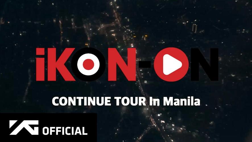iKON-ON : CONTINUE TOUR IN MANILA