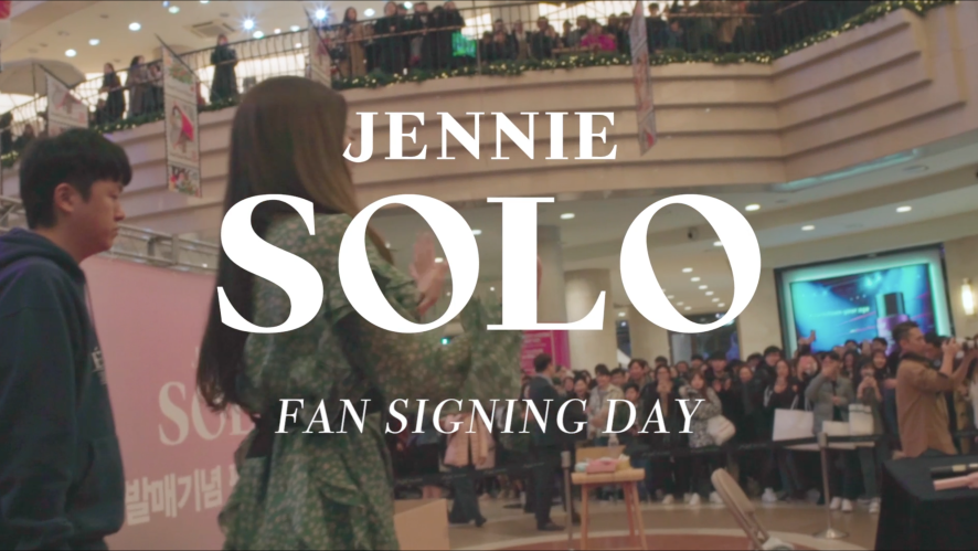 JENNIE - SOLO FAN SIGNING DAY