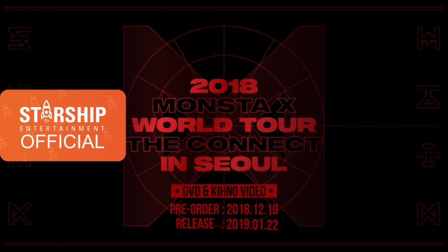[Teaser] 몬스타엑스 (MONSTA X) - 2018 WORLD TOUR 'THE CONNECT' IN SEOUL DVD