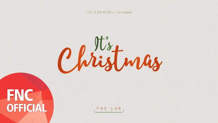 FNC ARTIST – It's Christmas M/V