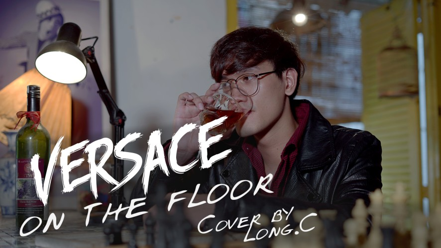"""VERSACE ON THE FLOOR - BRUNO MARS"" Cover by: LONG.C"