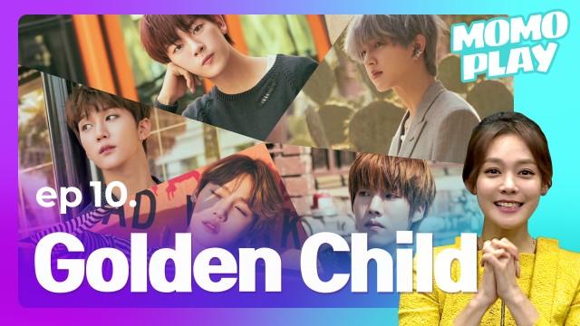 [MOMOPLAY 모모플레이 EP.10] Golden Child(골든차일드)
