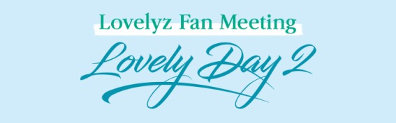 Lovelyz Fan Meeting <L O V E L Y D A Y 2>