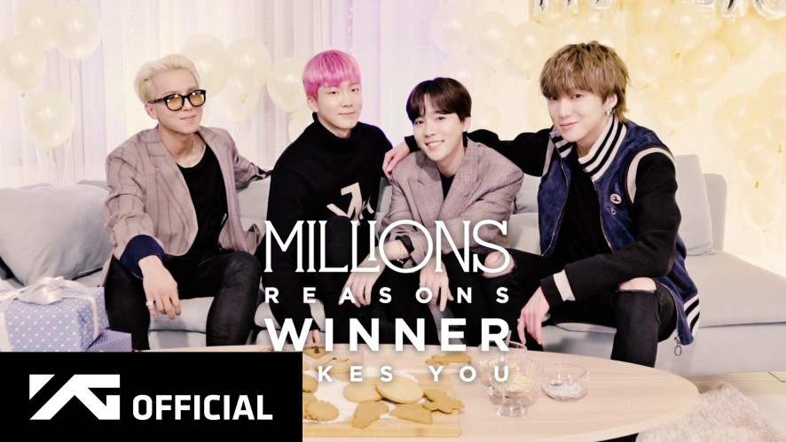 WINNER - MILLIONS REASONS WINNER LIKES YOU