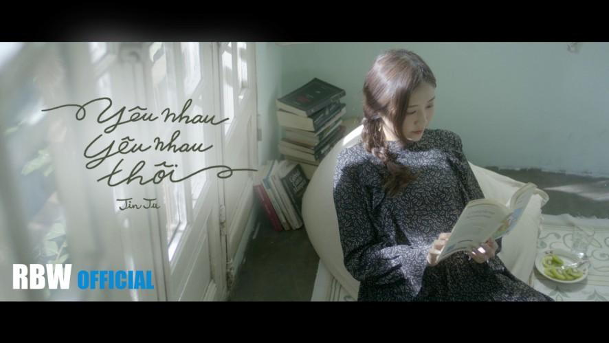 [MV] Jin Ju(진주) | YEU NHAU YEU NHAU THOI