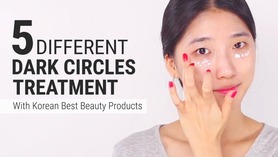 5 Different Dark Circles Treatment with Best Korean Beauty Products