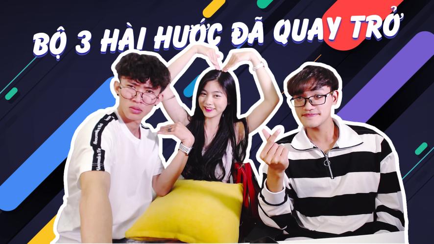 CƯỜNG KIDO - LONG.C - NAM PHƯƠNG   Bộ 3 hài hước đã quay trở lại