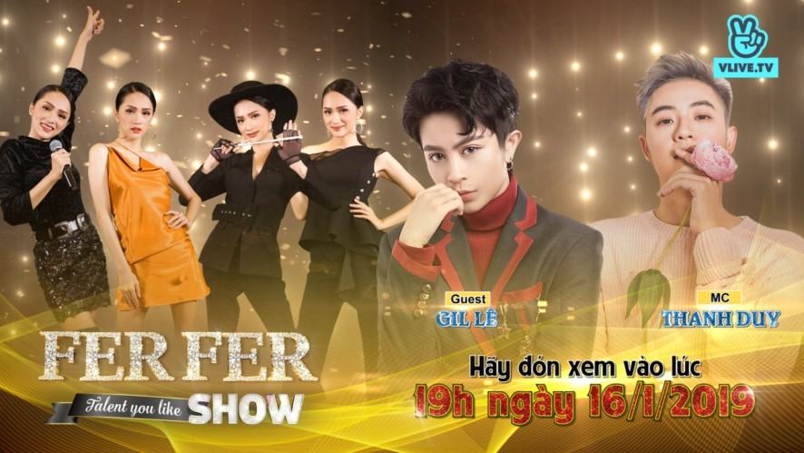 Fer Fer Show - Special MC Thanh Duy & guest Gil Lê [Tập 3]