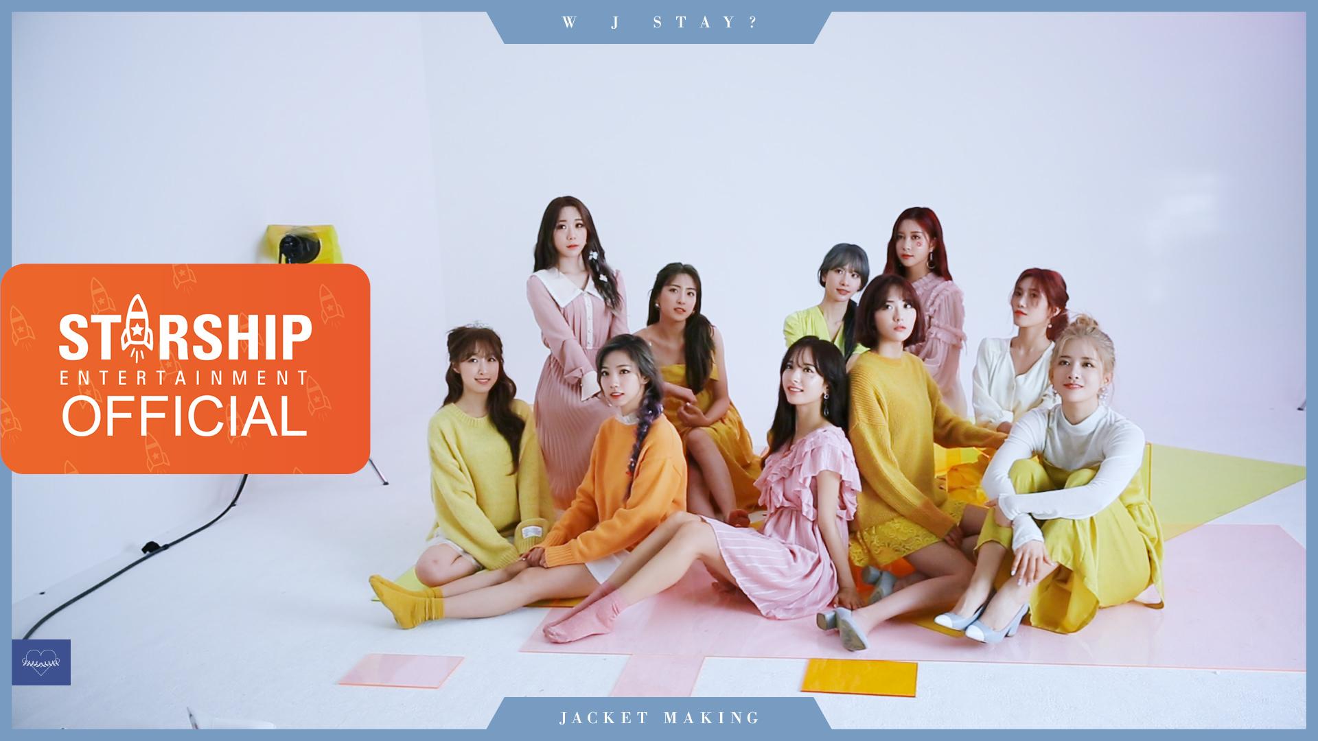 [Making Film] 우주소녀 (WJSN) - 'W J STAY?'