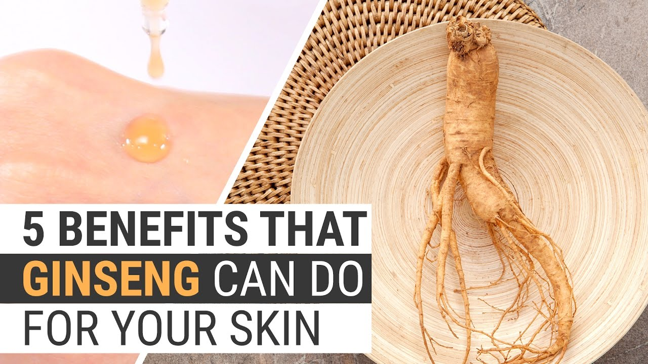 5 Benefits That Ginseng Can Do For Your Skin | I'm From Ginseng Serum