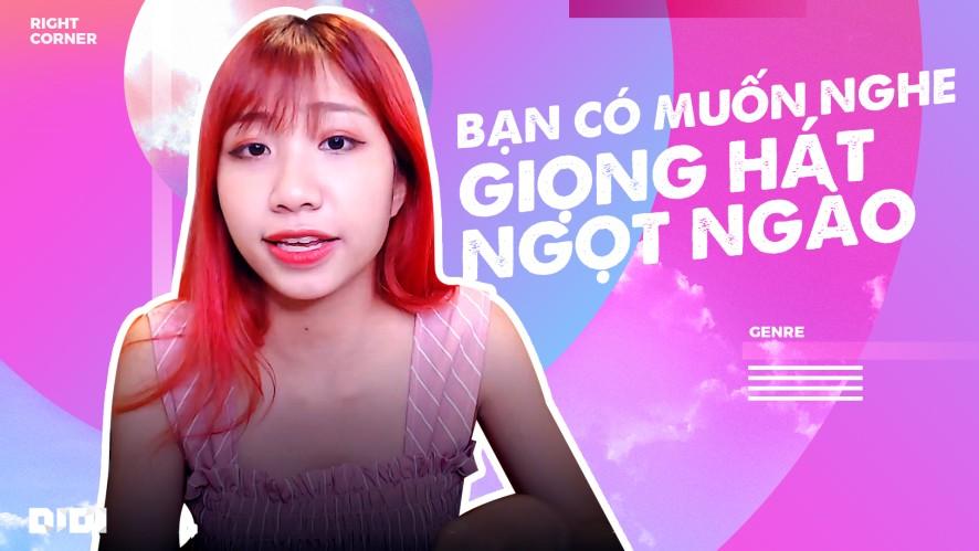 DI DI | Bạn có muốn nghe giọng hát ngọt ngào