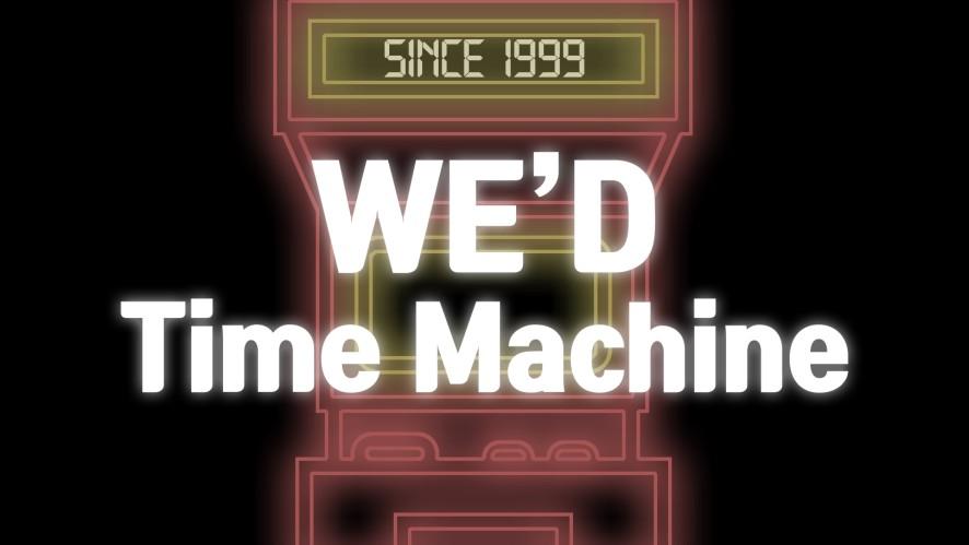 [WE'D] WE'D Time Machine