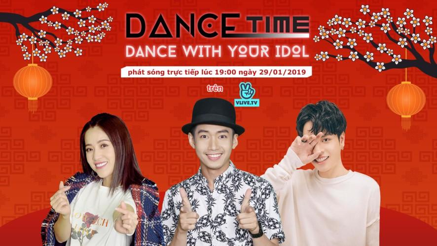 Dance Time Show - Khách Mời Jaykii [Tập 8]