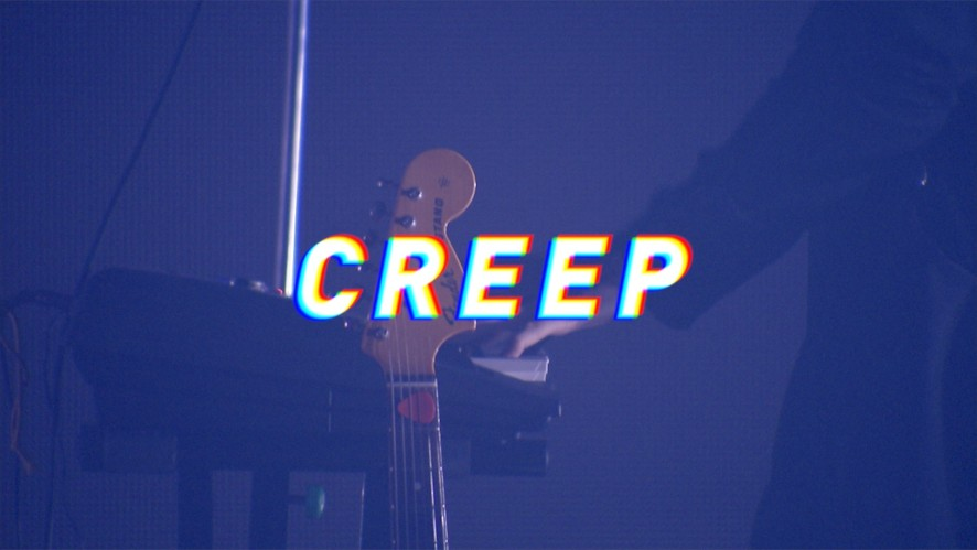 [LIVE CLIP] Creep(Radiohead Cover)