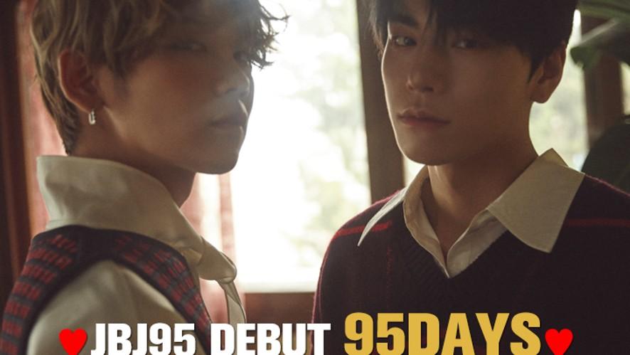 ♥JBJ95 DEBUT 95DAYS♥