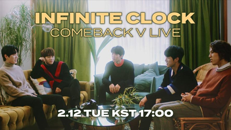 인피니트(INFINITE) 'CLOCK' COMEBACK V LIVE