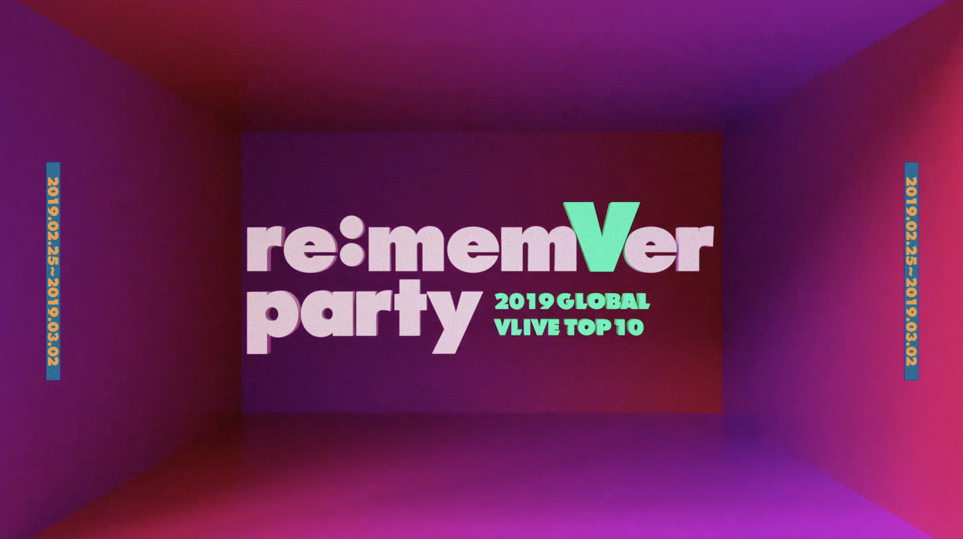 [ re:memVer party - 2019 GLOBAL VLIVE TOP 10] TEASER