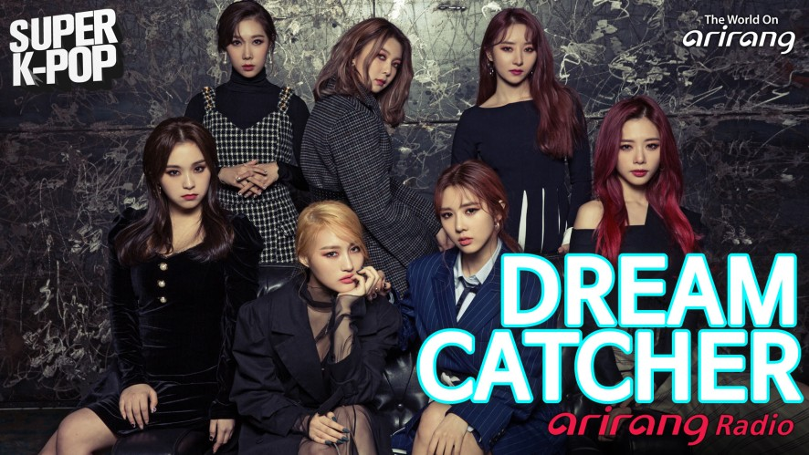 Arirang Radio (Super K-Pop / DREAMCATCHER)