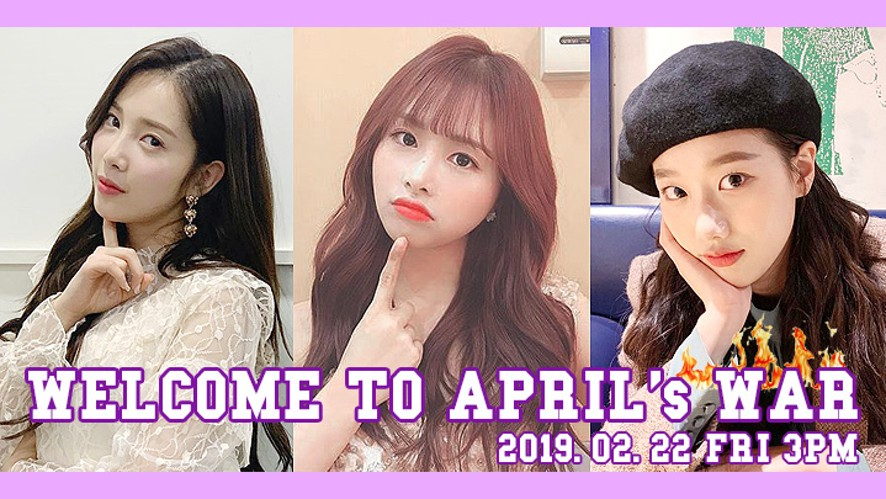 WELCOME TO APRIL's WAR🔥