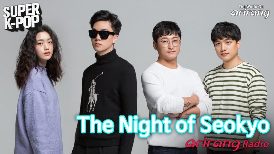 Arirang Radio (Super K-Pop / The Night of Seokyo)