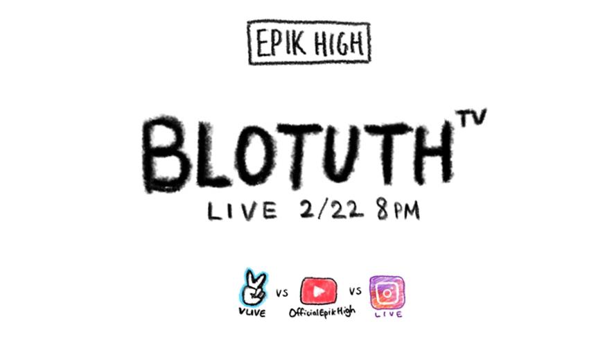 EPIK HIGH (에픽하이) - BLOTUTH TV LIVE 2 HIGHLIGHTS!!!