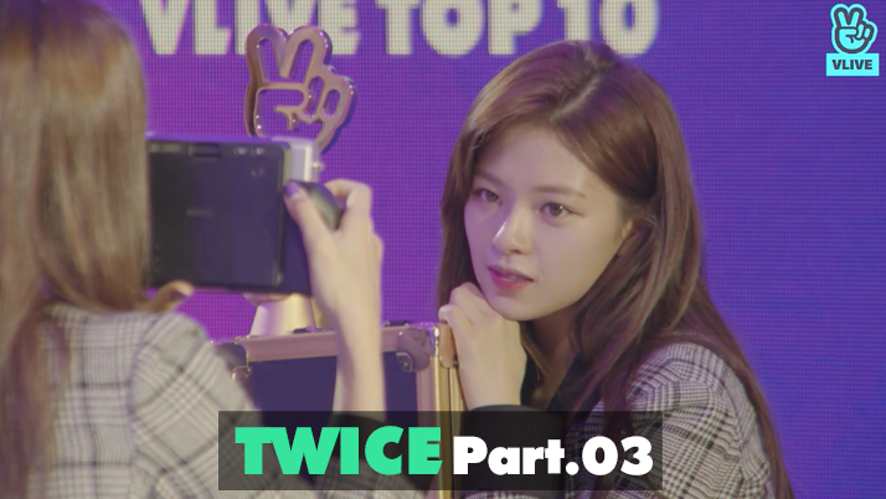 TWICE re:memVer party [Part.03] 2019 GLOBAL VLIVE TOP 10