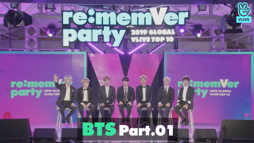 BTS re:memVer party [Part.01] 2019 GLOBAL VLIVE TOP 10