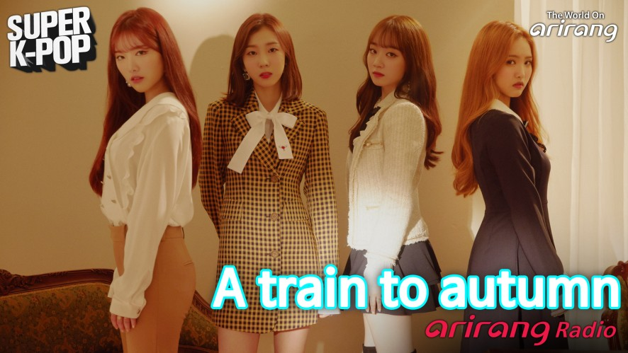 Arirang Radio (Super K-Pop / A train to autumn)