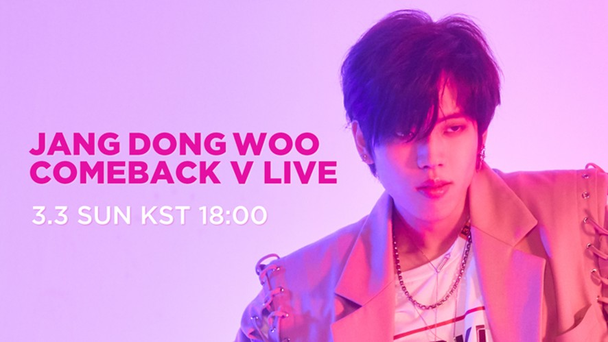 장동우(Jang Dong Woo) 1st MINI ALBUM [Bye] COMEBACK V LIVE