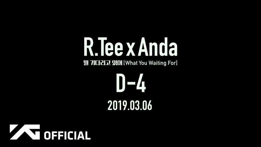 R.Tee x Anda - 뭘 기다리고 있어(What You Waiting For) D-4 CLIP