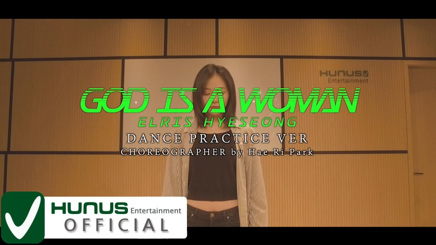 [Special] Ariana Grande - God is a woman Dance Practice Video by 혜성 (Hyeseong)