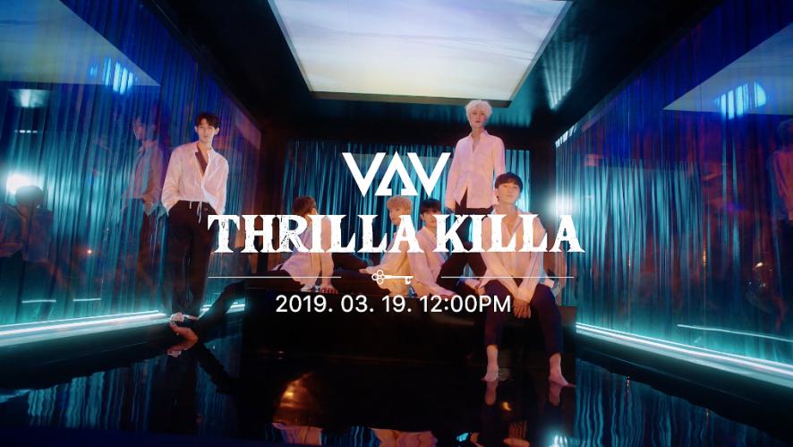 VAV(브이에이브이) 'THRILLA KILLA' MV TEASER 1