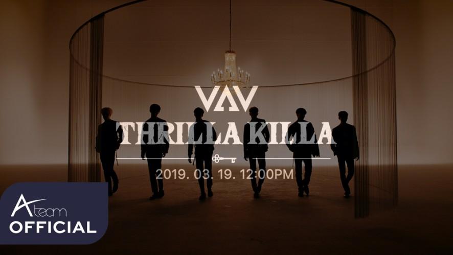 VAV(브이에이브이) 'THRILLA KILLA' MV TEASER 2