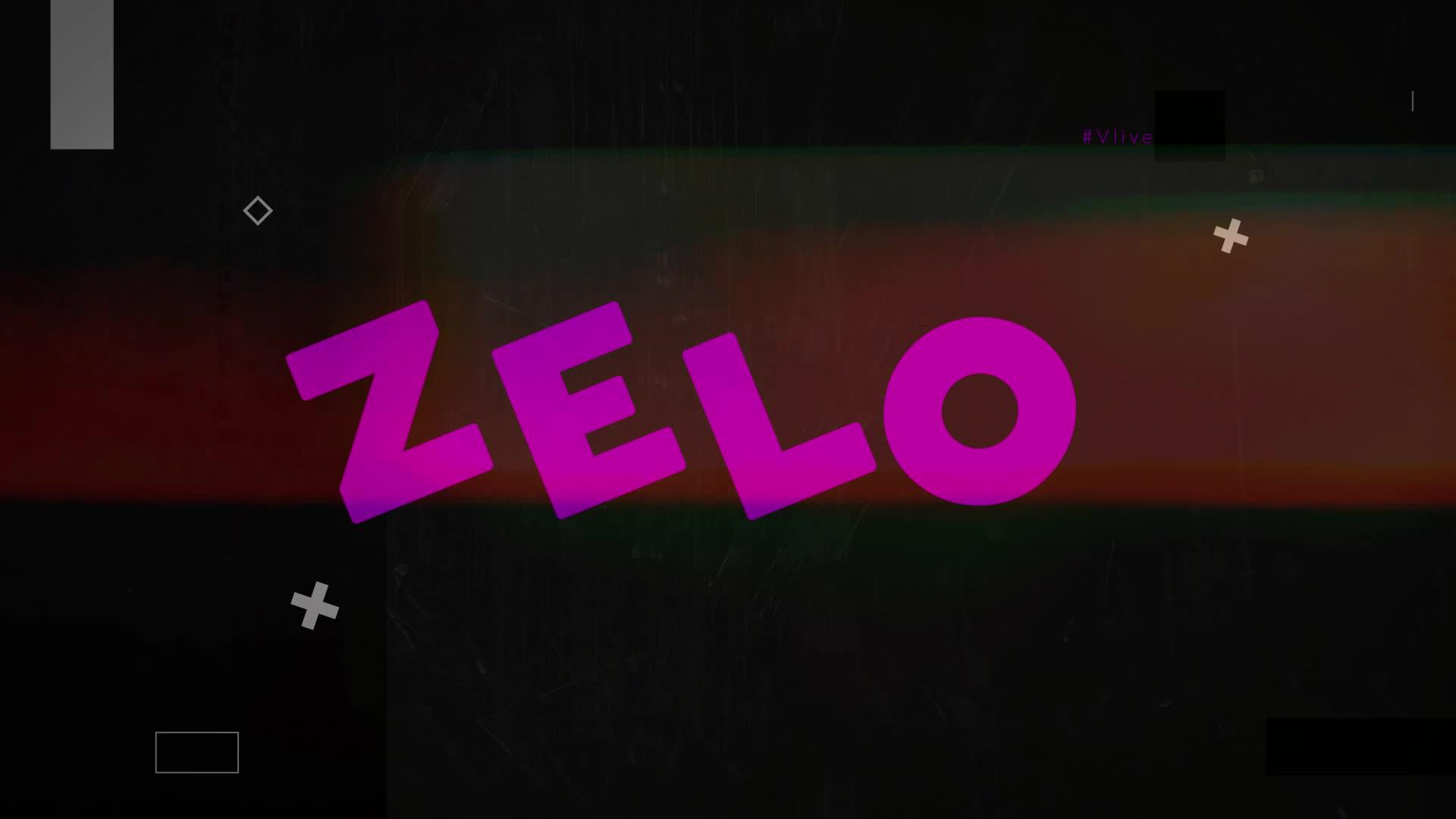 ZELO V-LIVE CHANNEL OPEN!!!